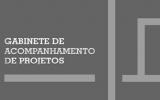 Gabinete de Acompanhamento de Projetos